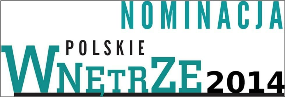 Nominacja Polskie Wnętrze 2014 dla Viva Design