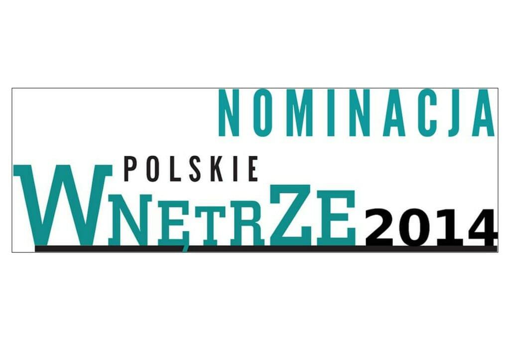 Nominacja Polskie Wnetrze 2014 dla pracowni projektowania wnętrz Viva Design z Rzeszowa